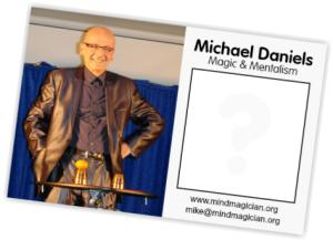 Michael Daniels Magic and Mentalism